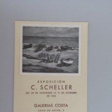 Arte: C. SCHELLER // INVITACIÓN CATÁLOGO EXPOSICIÓN // GALERIAS COSTA // BARCELONA // 1942. Lote 90172380