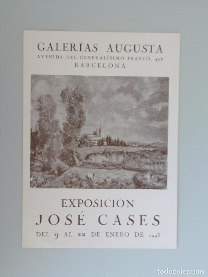 JOSÉ CASES // INVITACIÓN CATÁLOGO EXPOSICIÓN // GALERIAS AUGUSTA // 1943 // BARCELONA (Arte - Catálogos)