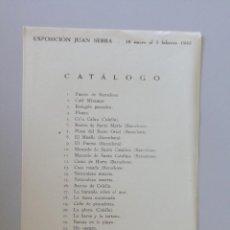 Arte: JUAN SERRA // INVITACIÓN CATÁLOGO EXPOSICIÓN // SALA PARÉS // BARCELONA // 1943. Lote 90172936