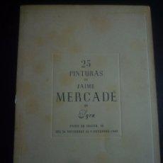 Arte: JAIME MERCADE. DIPTICO EXPOSICIÓN GALERIA SYRA BARCELONA, 1949 . Lote 90521770