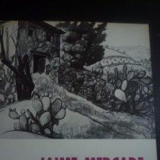 Arte: JAIME MERCADE. CATÁLOGO EXPOSICIÓN ANTOLOGICA ATENEO DE MADRID 1963. Lote 90536605