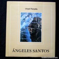 Arte: ANGELES SANTOS - CON FIRMA DE LA PINTORA - VINYET PANYELLA -. Lote 90727360