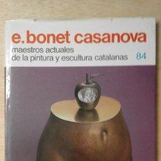 Arte: .1 CATÁLOGO MAESTROS ACTUALES CATALANES ** E. BONET CASANOVA ** FRANCESC GALÍ 1983 - Nº 84 . Lote 90907970