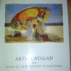 Arte: ARTE CATALÁN DEL MUSEO DE ARTE MODERNO DE BARCELONA : MUSEO MUNICIPAL, OCTUBRE-DICIEMBRE 1984. Lote 90941350