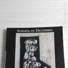Arte: CATÁLOGO SUBASTA 264 FERNANDO DURAN 28 Y 29 DE DICIEMBRE 2004. Lote 91096010