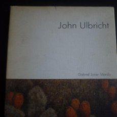 Arte: JOHN ULBRICHT. SALA PELAIRES, PALMA DE MALLORCA. 1981.. Lote 91140695