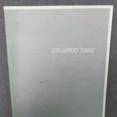 Arte: CATALOGO - EDUARDO SANZ - FIRMA Y DIBUJO DEL ARTISTA. Lote 91163995