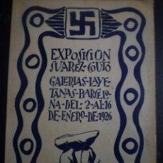 Arte: SUAREZ COUTO. CATÁLOGO EXPOSICIÓN GALERIA LAYETANAS. BARCELONA. 1926. Lote 91277215