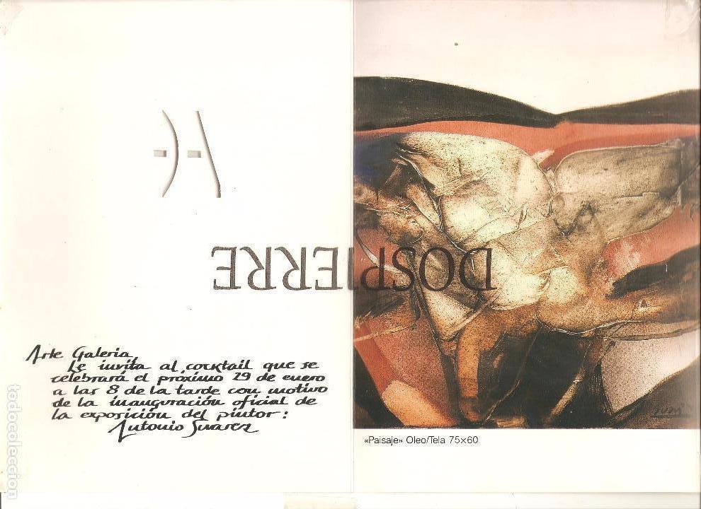 Arte: INVITACIÓN.DÍPTICO, EXPOSICIÓN PINTOR ANTONIO SUÁREZ, GALERÍA ARTE - Foto 2 - 91373475