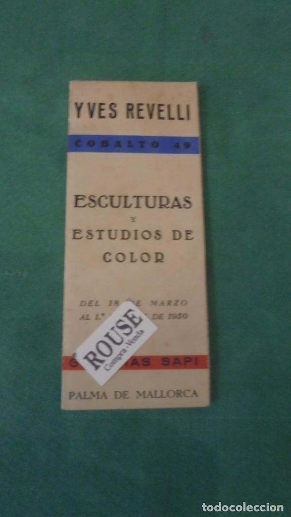 COBALTO 49 - YVES REVELLI ESCULTURAS Y ESTUDIOS DE COLOR 1950 GALERIA SAPI PALMA DE MALLORCA DEL 1 (Arte - Catálogos)