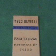 Arte: COBALTO 49 - YVES REVELLI ESCULTURAS Y ESTUDIOS DE COLOR 1950 GALERIA SAPI PALMA DE MALLORCA DEL 1 . Lote 91797500