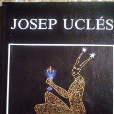 Arte: JOSEP UCLÉS. PINTURAS 1987-1989. SALA GASPAR. BARCELONA. 1990. Lote 92203485