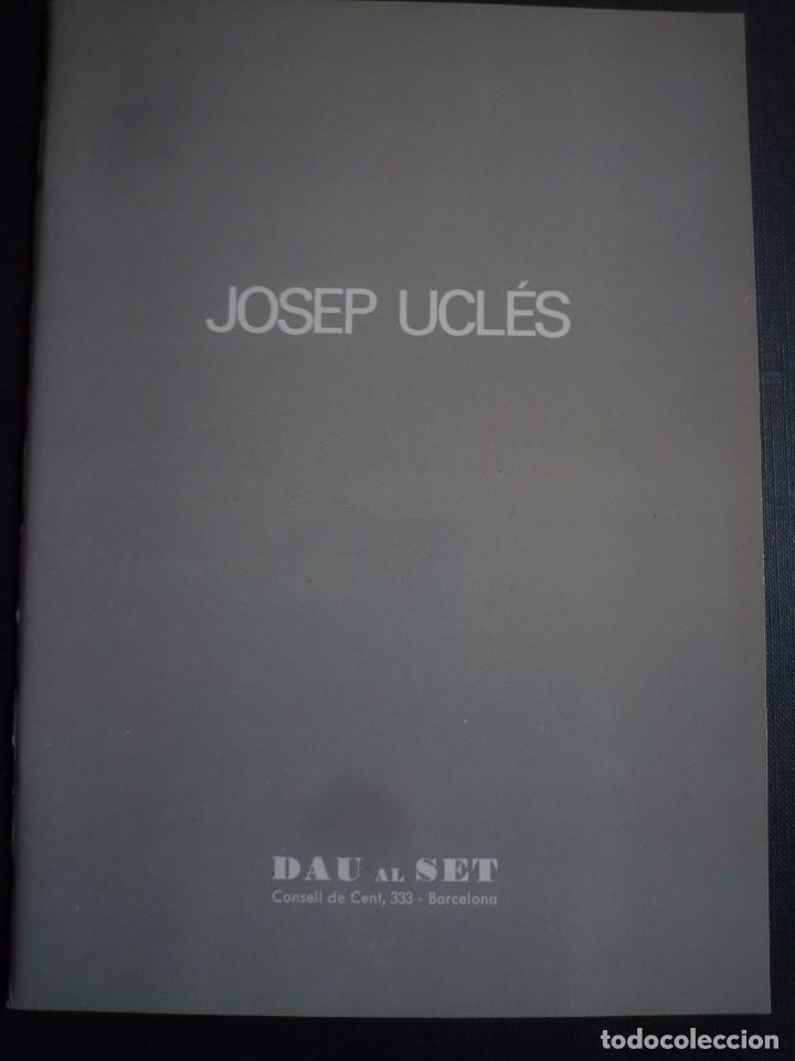 JOSEP UCLÉS. DE L'AIGUA I DE LA TERRA O KATALONIA KAOS. GALERIA DAU AL SET. BARCELONA. 1985 (Arte - Catálogos)