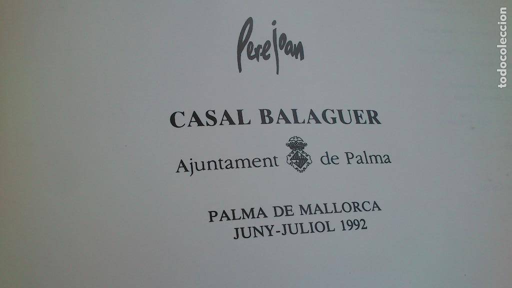 Arte: PERE JOAN - EXPOSICIÓN CASAL BALAGUER - FICOMIC - 1992 - BUEN ESTADO - Foto 2 - 93411735