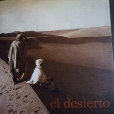 Arte: EL DESIERTO. GRABADOS Y FOTOGRAFIAS . FUNDACIÓ LA CAIXA. BARCELONA. 2001. FUNDATION CARTIER PARIS.. Lote 93831080