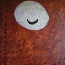 Arte: JOAN MIRO. VEURE MIRO. LA IRRADIACIÓ DE MIRO EN L' ART ESPANYOL. FUNDACIÓ LA CAIXA 1993. Lote 94028145