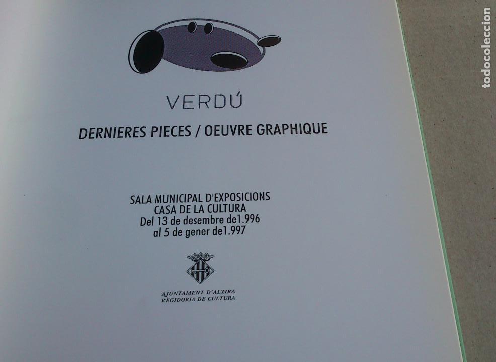 Arte: DERNIERES PIECES / OEUVRE GRAPHIQUE - JOAN VERDÚ - EXPOSICIÓN ALZIRA 15 - 1996 - BUEN ESTADO - Foto 3 - 94157320