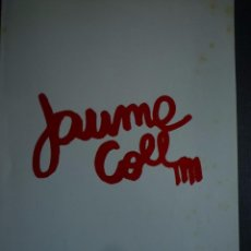Arte: JAUME COLL. ACADEMIA DE BELLES ARTS DE SABADELL. 1973. Lote 94219430