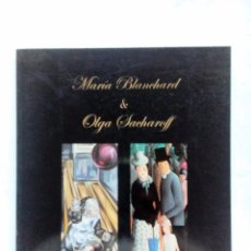 Arte: MARÍA BLANCHARD & OLGA SACHAROFF FUNDACIÓN BBK CATALÓGO DE EXPOSICIÓN 2002. Lote 94287990