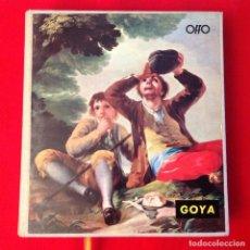 Arte: GOYA, COLECCION PINTORES CLÁSICOS, EDIT. OFFO, 1962, BUEN EJEMPLAR, CON CINTA MARCAPAGINAS.. Lote 94297982