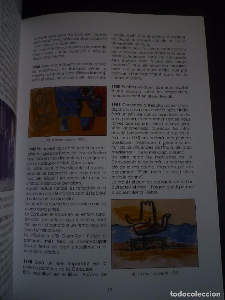 Arte: LE CORBUSIER. LA PINTURA: CE LABEUR SECRET. SALA DALMAU. BARCELONA. 2008 - Foto 3 - 94316162