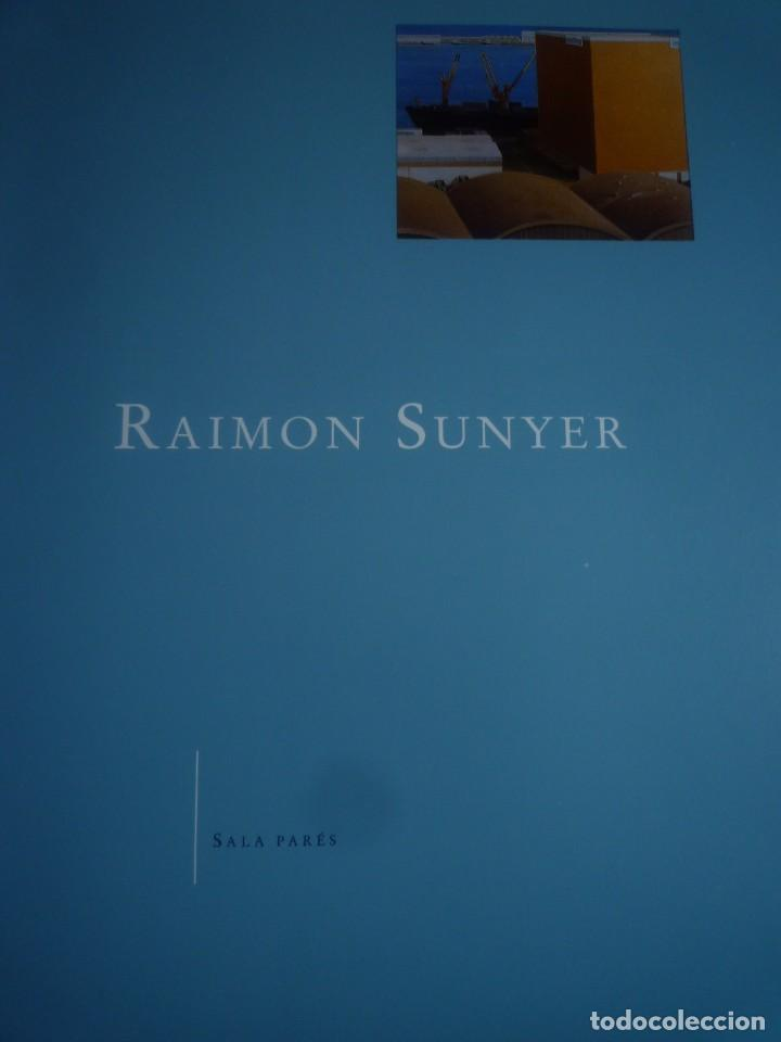 RAIMON SUNYER. PINTURAS. SALA PARÉS. BARCELONA. 1995 (Arte - Catálogos)