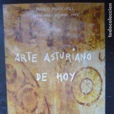 Arte: ARTE ASTURIANO DE HOY. MUSEO MUNICIPAL MADRID 1983 126PP. Lote 94411158