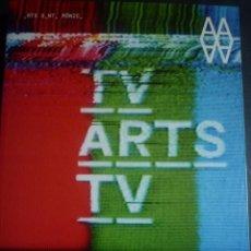 Arte: LA TELEVISIÓ PRESA PELS ARTISTES. DAN GRAHAM. NAM JUNE PAIK. WOLF VOSTELL. ANTONI MUNTADAS. JAME TUR. Lote 94502946