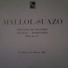 Arte: MALLOL- SUAZO. SALA PARÉS. BARCELONA. 1968. Lote 94869603