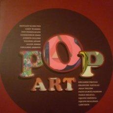 Arte: POP ART. SALA BANCAJA. CASTELLÓN. 2007. HAMILTON. WARHOL. EQUIPO CRÓNICA. EQUIPO REALIDAD. TEXTO.. Lote 95165755