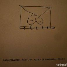 Arte: ANTONIO SAURA. DIEZ NOTAS Y DIEZ GARABATOS. SALA PELAIRES. PALMA DE MALLORCA. 1975. TEXTO: A. S. Lote 95316251