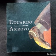 Arte: EDUARDO ARROYO. TAMAÑO NATURAL (1963-1993) EXPOSICIONES REKALDE, BILBAO 1994 . Lote 95672743