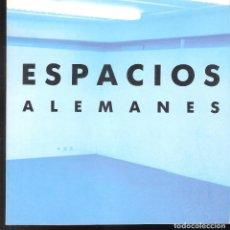 Espacios Alemanes. Abril 1988. Museo Pablo Gargallo. Zaragoza.
