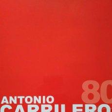 Arte: ANTONIO CARRILERO. LA PLENITUD DE LOS 80. Lote 96376439