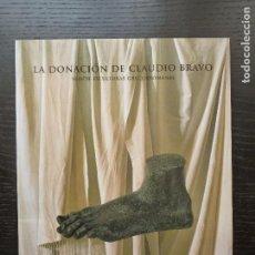 Arte: LA DONACION DE CLAUDIO BRAVO 20 ESCULTURAS GRECO ROMANAS MUSEO DEL PRADO 2000 62PP. Lote 96449767