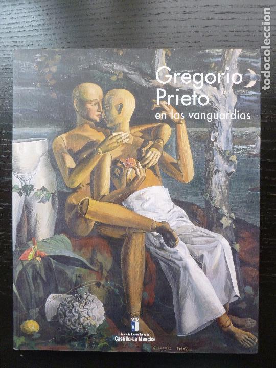 GREGORIO PRIETO EN LAS VANGUARDIAS JUNTA CASTILLA LA MANCHA1997 154PP (Arte - Catálogos)