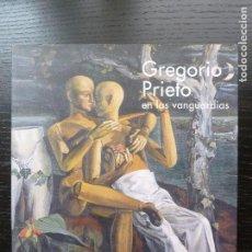 Arte: GREGORIO PRIETO EN LAS VANGUARDIAS JUNTA CASTILLA LA MANCHA1997 154PP. Lote 96487779