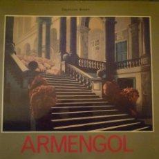 Arte: ARMENGOL. PINTURES 1965-1986. SALA PARPALLÓ. VALENCIA. 1986. TEXTO: VICENTE AGUILERA CERNI. Lote 97057903