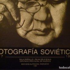 Arte: FOTOGRAFÍA SOVIÉTICA. 1917-1940. SALA PARPALLÓ. PALAU DELS SCALA. VALENCIA. 1993. Lote 97194171
