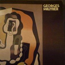 Arte: GEORGES VALMIER. OBRAS 1917-1935. GALERIE MELKI. PARIS. 1973. TEXTO: GEORGES PILLEMENT. Lote 97265867