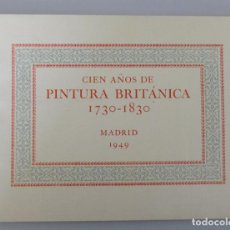 Arte: CIEN AÑOS DE PINTURA BRITANICA 1730-1830 // BRITISH COUNCIL // 1949 // IMPRESO EN THE CURWEN PRESS. Lote 97994115
