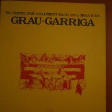 Arte: JOSEP GRAU-GARRIGA. CONSELLERIA D'EDUCACIÓ I CULTURA. PRINCIPAT D'ANDORRA. 1983. Lote 98216087