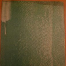 Arte: JOSEP GRAU-GARRIGA. ANTOLÓGICA. PINTURAS Y TAPICES. MUSEU PROVINCIAL TÈXTIL. TERRASSA. 1973. Lote 98220435