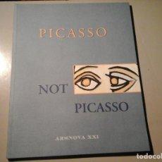 Arte: PICASSO NOT PICASSO. PICASSO / MIKE BIDLO. TEXTO: GUILLERMO SOLANA. ARSNOVA 2000. RARO.. Lote 98659055