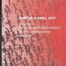 Arte: FERNANDO DURÁN SUBASTAS. SUBASTA Nº 420. VOLUMEN I. ARTE CONTEMPORÁNEO. ABRIL 2017. 307 LOTES / 88 P. Lote 98681019