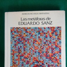 Arte: EDUARDO SANZ , LAS METÁFORAS 200 PÁGINAS. Lote 98704431