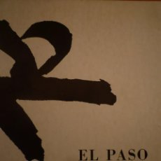 Arte: EL PASO. CANOGAR. MILLARES. CHIRINO. RIVERA. FEITO. SAURA. VIOLA. GALERIA RENE METRAS. 1974. Lote 99031219
