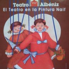 Arte: EL TEATRO EN LA PINTURA NAIF. Lote 99077355