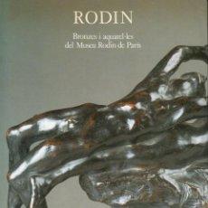 Arte: RODIN : BRONZES I AQUAREL.LES DEL MUSEU RODIN DE PARÍS (AJUNTAMENT DE BARCELONA, 1987). Lote 99160283