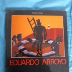 Arte: EDUARDO ARROYO, NOVIEMBRE-DICIEMBRE 1986, SALA PARPALLO, VALENCIA (COLECCION IMAGEN) 144PP. Lote 99685775